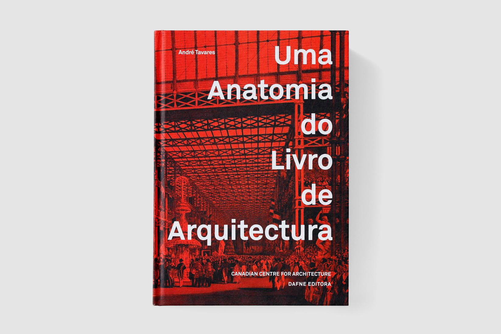 Uma Anatomia do livro de Arquitectura, 2016